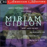 Miriam Gideon - André Emelianoff (cello); Arthur Bloom (clarinet); Benjamin Hudson (violin); Constantine Cassolas (tenor);...