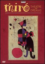 Miro: Theatre of Dreams - Robin Lough