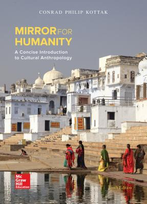 Mirror for Humanity: a Concise Introduction to Cultural Anthropology - Kottak, Conrad Phillip