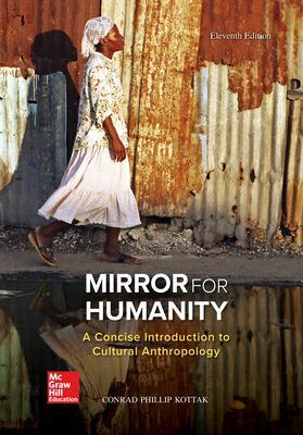 Mirror for Humanity: A Concise Introduction to Cultural Anthropology - Kottak, Conrad