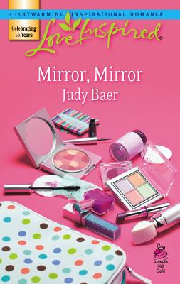 Mirror, Mirror - Baer, Judy