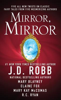 Mirror, Mirror - Robb, J D, and Blayney, Mary, and Fox, Elaine