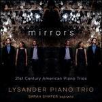 Mirrors: 21st Century American Piano Trios