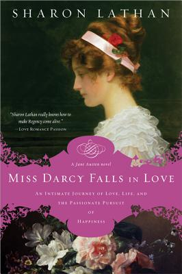 Miss Darcy Falls in Love - Lathan, Sharon