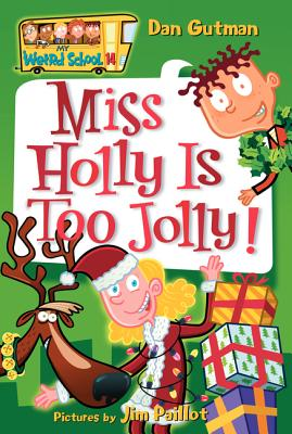 Miss Holly Is Too Jolly! - Gutman, Dan