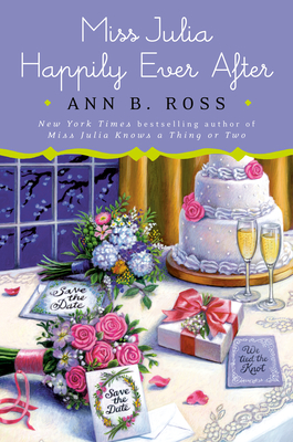 Miss Julia Happily Ever After - Ross, Ann B