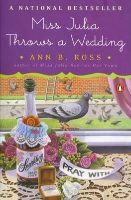 Miss Julia Throws a Wedding - Ross, Ann B