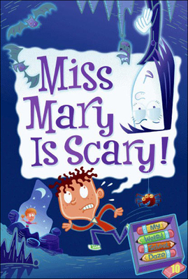 Miss Mary Is Scary! - Gutman, Dan, and Paillot, Jim (Illustrator)