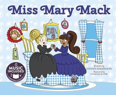 Miss Mary Mack - Anderson, Steven, PH.D.