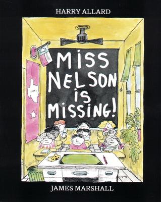 Miss Nelson Is Missing! - Allard, Harry G