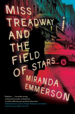 Miss Treadway and the Field of Stars - Emmerson, Miranda
