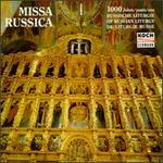 Missa Russica-1000 Years of Russian Liturgy