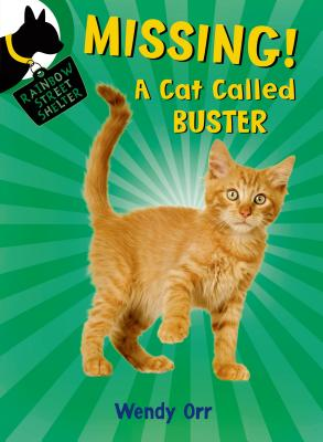 Missing! a Cat Called Buster - Orr, Wendy
