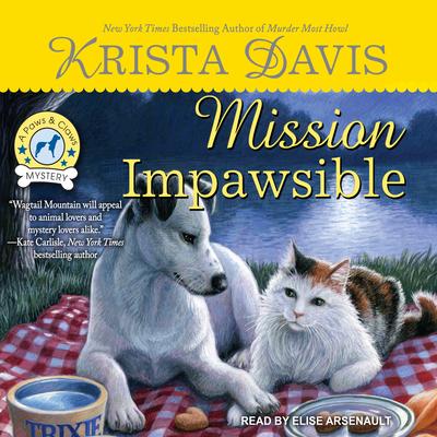 Mission Impawsible - Davis, Krista, and Arsenault, Elise (Narrator)