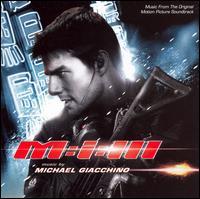 Mission: Impossible 3 [Original Movie Soundtrack] - Michael Giacchino