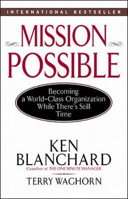 Mission Possible - Blanchard, Ken, and Waghorn, Terry
