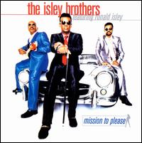 Mission to Please - The Isley Brothers