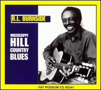 Mississippi Hill Country Blues - R.L. Burnside