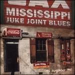 Mississippi Juke Joint Blues: September 9, 1941