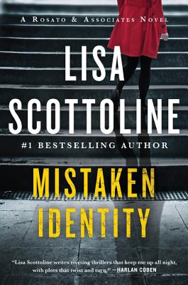 Mistaken Identity: A Rosato & Associates Novel - Scottoline, Lisa