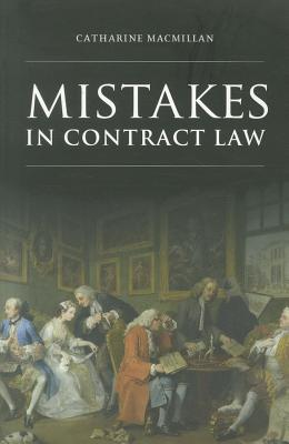 Mistakes in Contract Law - MacMillan, Catharine