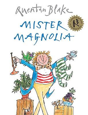Mister Magnolia - Blake, Quentin