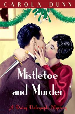 Mistletoe and Murder - Dunn, Carola