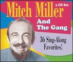 Mitch Miller and the Gang: 36 Sing-Along Favorites!