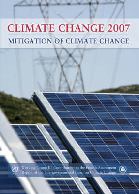 Mitigation of Climate Change - Metz, Bert (Editor), and Davidson, Ogunlade (Editor), and Bosch, Peter (Editor)