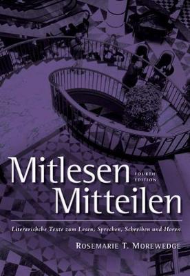 Mitlesen-Mitteilen: Literarische Texte Zum Lesen, Sprechen, Schreiben Und Horen - Morewedge, Rosmarie T