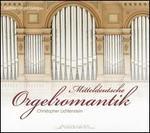 Mitteldeutsche Orgelromantik