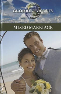 Mixed Marriage - Haerens, Margaret (Editor)