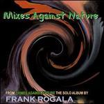 Mixes Against Nature
