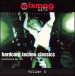 Mixmag Live!, Vol. 4: Hardcore Techno Classics