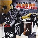 Mixre Presents: The Man Made Complication