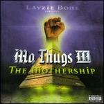 Mo Thugs III: The Mothership