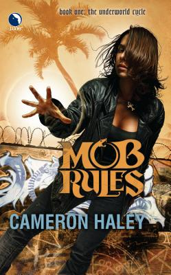 Mob Rules - Haley, Cameron
