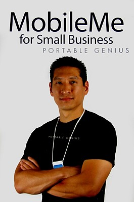 MobileMe for Small Business Portable Genius - Miser, Brad