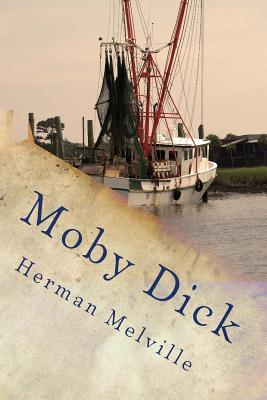 Moby Dick or the Whale - Melville, Herman, and Menendez, Beatriz (Commentaries by)