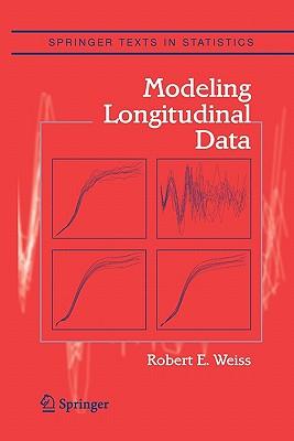 Modeling Longitudinal Data - Weiss, Robert E.