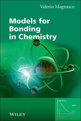 Models for Bonding in Chemistry - Magnasco, Valerio