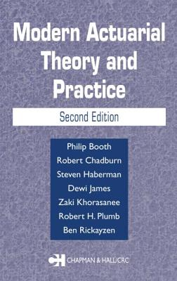Modern Actuarial Theory and Practice - Booth, Philip