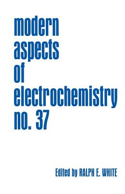 Modern Aspects of Electrochemistry - White, Ralph E (Editor), and Conway, Brian E (Editor), and Vayenas, Costas G (Editor)