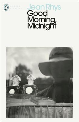 Modern Classics Good Morning Midnight - Rhys, Jean, and Kennedy, A L (Foreword by)