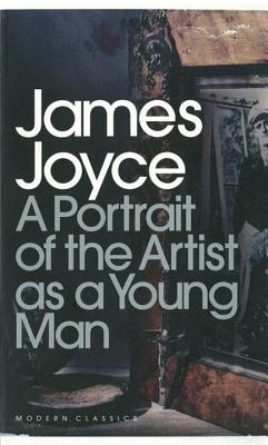 Modern Classics Portrait of the Artist as a Young Man - Joyce, James, and Deane, Seamus (Editor)