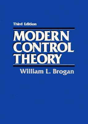 Modern Control Theory - Brogan, William L