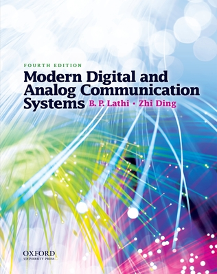 Modern Digital and Analog Communication Systems - Lathi, B P