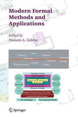 Modern Formal Methods and Applications - Gabbar, Hossam A. (Editor)