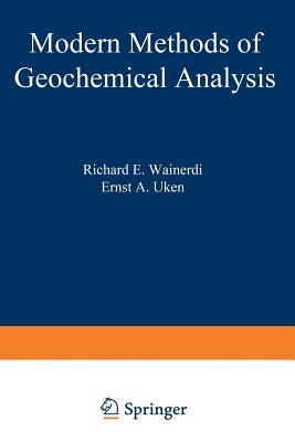 Modern Methods of Geochemical Analysis - Wainerdi, Richard (Editor)