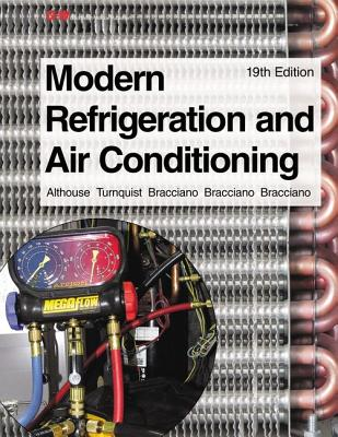 Modern Refrigeration and Air Conditioning Laboratory Manual - Althouse, Andrew D, and Turnquist, Carl H, and Bracciano, Alfred F